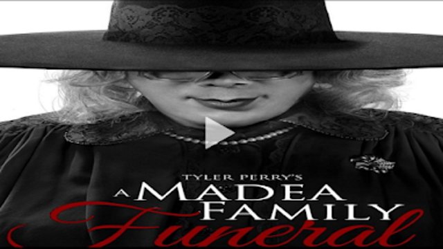 a madea family funeral watch online free