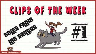 Clips Of The Week #1 - Tales of Los Santos