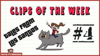 Clips Of The Week #4 - Tales of Los Santos