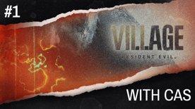 Resident Evil: Village with CAS Part 1
