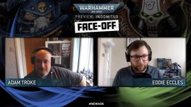 Warhammer 40,000 Preview: Indomitus Face-off