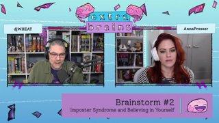 Extra Brains E7 // 1/29/2021