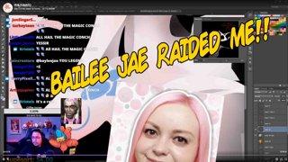 Baylee Jae Raided me!