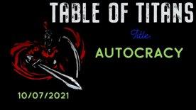 Table Of Titans- Autocracy
