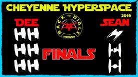 Finals! Cheyenne Hyperspace Trials