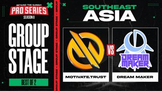 MG.Trust vs Dream Maker Game 1 - BTS Pro Series 8 SEA: Group Stage w/ Ares & Danog