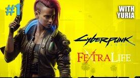 Cyberpunk 2077 Launch with YURIA #1 - Corpo