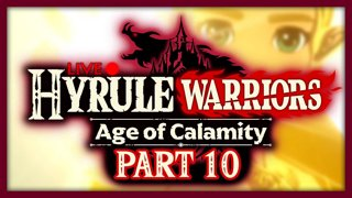 Hyrule Warriors: Age of Calamity :: Part 10