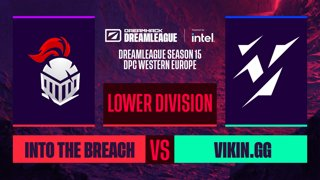 Dota2 - Vikin.gg vs. Into The Breach - Game 2 - DreamLeague S15 DPC WEU - Lower Division