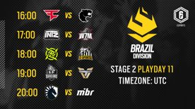 Brazil Division - R6 LATAM   Playday 11 - Stage 2   #BR6 LIVE