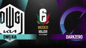 DWG KIA vs. DarkZero Esports  // Six Major Mexico - group stage - day 2