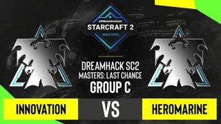 SC2 - INnoVation vs. HeRoMaRinE - DH SC2 Masters 2020: Last Chance 2021 - Group C