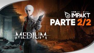 The Medium - Parte 2/2
