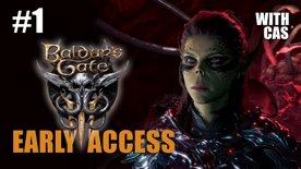 Baldur's Gate 3 Early Access with Cas Part 1
