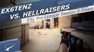 Ex6TenZ vs. HellRaisers - ESL Pro League Season 8 Finals