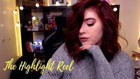 The Highlight Reel - Nude Eye