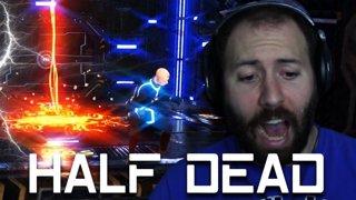 PATRCK... | Half Dead Gameplay Part 7