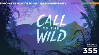 355 - Monstercat Call of the Wild (10 Year Anniversary - Artist Takeover)