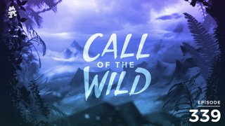 339 - Monstercat: Call of the Wild (Community Picks Pt. 2 Wild Cats Takeover)