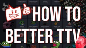 Twitch besser machen!   HOW TO BTTV   BetterTTV.com