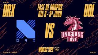 Mundial 2020: Fase de Grupos - Dia 8 | DRX x Unicorns of Love (3º Jogo)