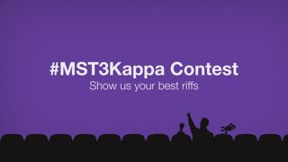 Show us your riffs in the #MST3Kappa contest