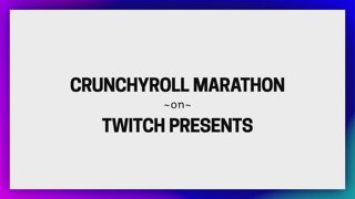 The Crunchyroll Marathon Full Title Reveal