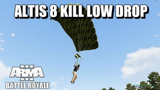 Altis 8 Kill Low Drop Arma 3 Battle Royale Game Highlight