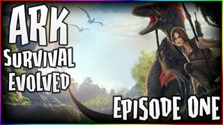 ARK - Episode 1 - Square One