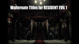 10 Alternate Titles for Resident Evil 1