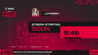 Highlight: MSI Presents #WomenInGaming - Episode 4 featuring Lomadiah #ad