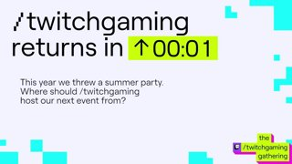 The Weekly | the /twitchgaming gathering