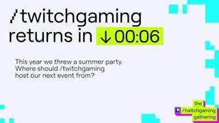 Closing Ceremony | the /twitchgaming gathering