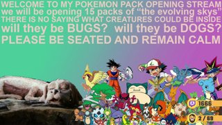 Highlight: POKEMON PACK OPENING STREAM Evolving Skies HIGH CHANCE of BUGS (also DOGS)