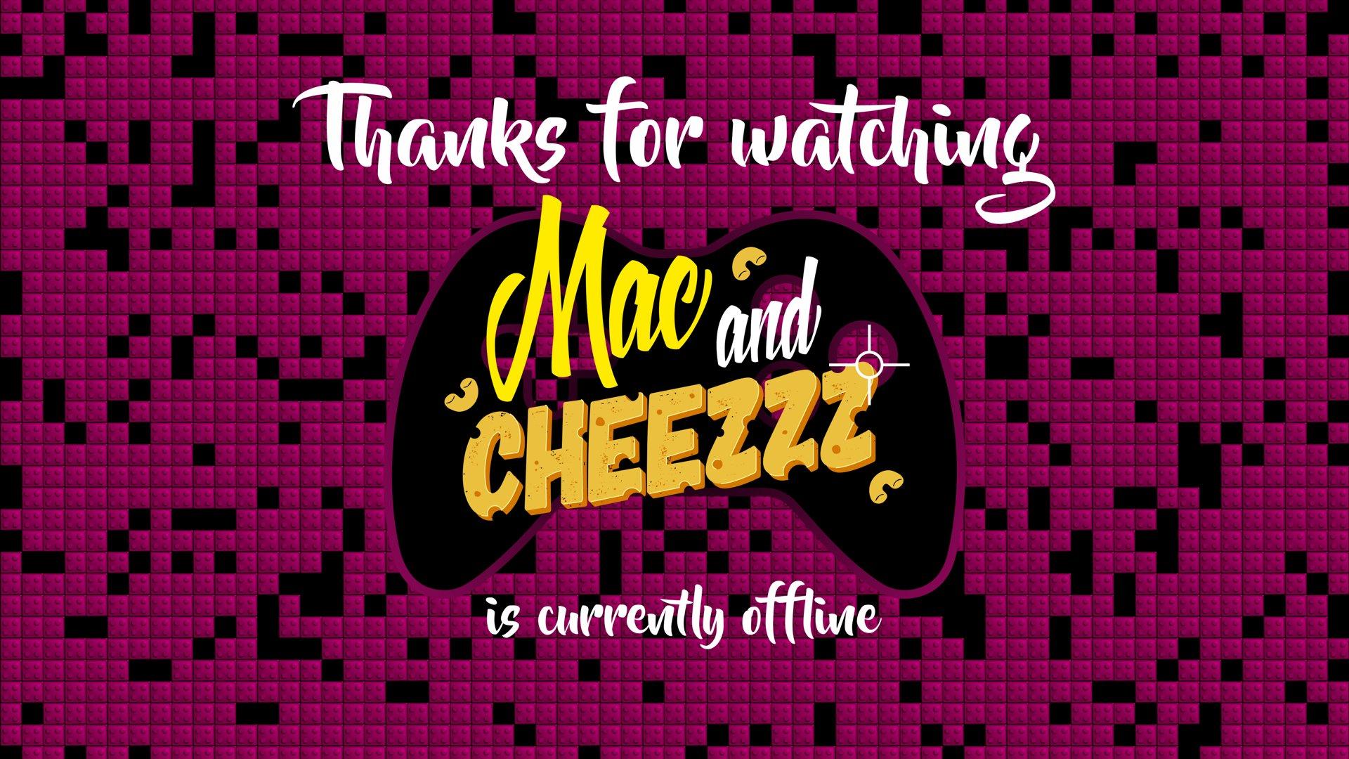 Twitch stream of Mac_and_Cheezzz