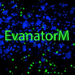 View EvanatorM's Profile