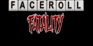 Profile banner for faceroll_fatality