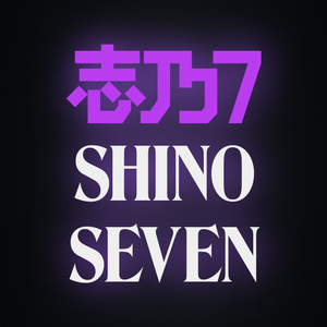 ShinoSeven - Twitch