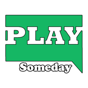 PlaySomeday