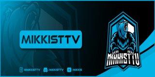 Profile banner for mikkisttv