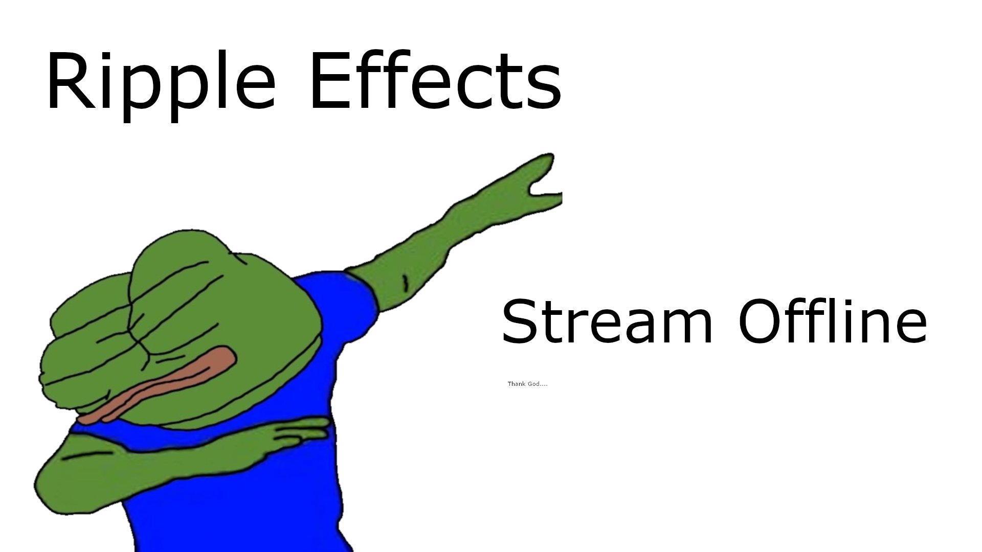 Twitch stream of rippeleffects