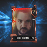 View stats for LordBrianitus  (lordbrianitus)