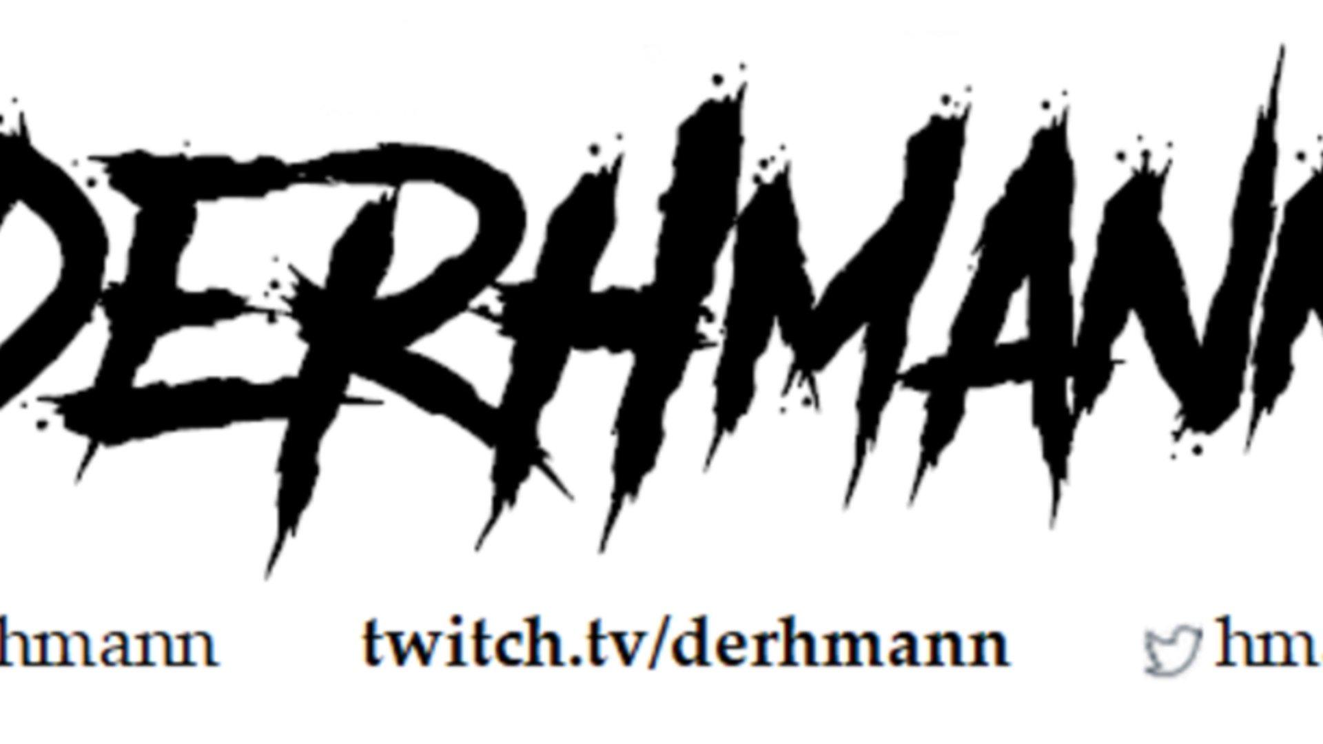 Twitch stream of DerHmanN
