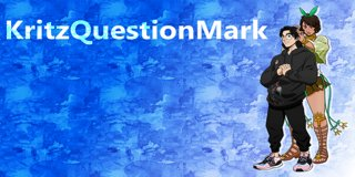 Profile banner for kritzquestionmark