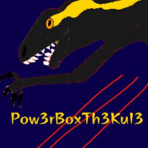 View Pow3rBoxTh3Kul3's Profile