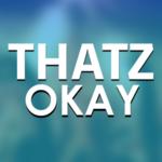 View ThatzOkay's Profile