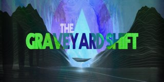 Profile banner for theegraveyardshift