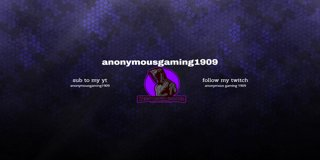 Profile banner for anonymousgaming1909