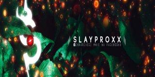 Profile banner for slayproxx