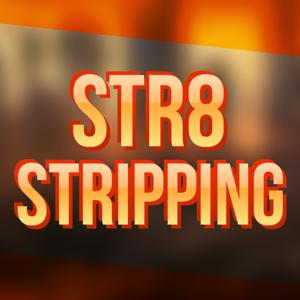 Str8Stripping